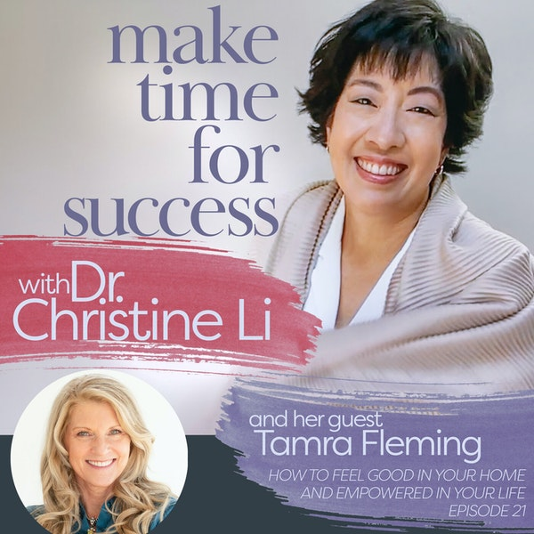 How to Feel Good in Your Home and Empowered in Your Life with Tamra Fleming Image