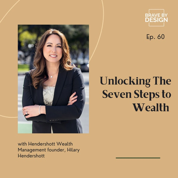 The Seven Steps to Wealth with Hilary Hendershott Image