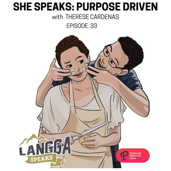 LSP 33: SHE SPEAKS: Purpose Driven with Therese Cardenas Image