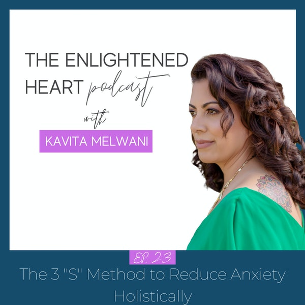 """The 3 """"S"""" Method to Reduce Anxiety Holistically Image"""