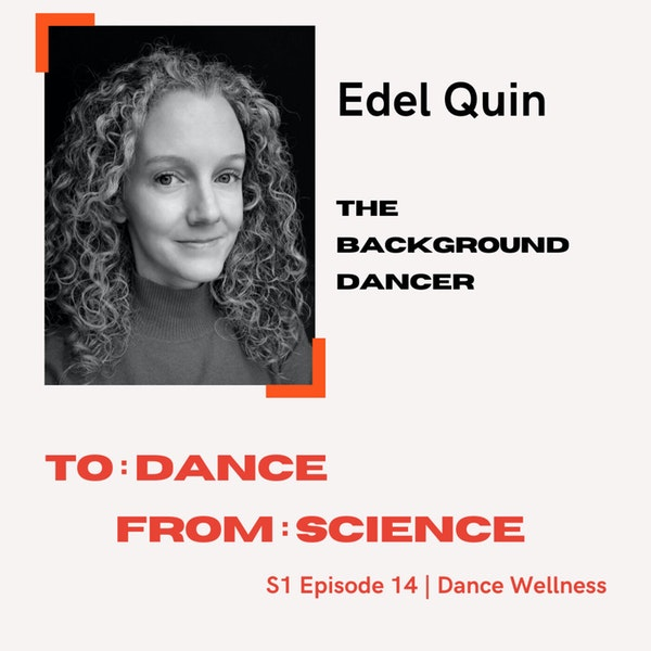 To: Dance, From: Science | Edel Quin Image