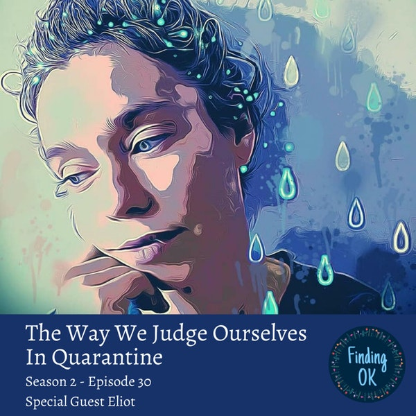 The Way We Judge Ourselves In Quarantine Image