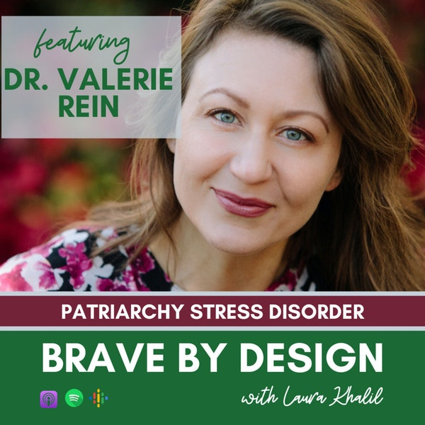 Patriarchy Stress Disorder with Dr Valerie Rein Image