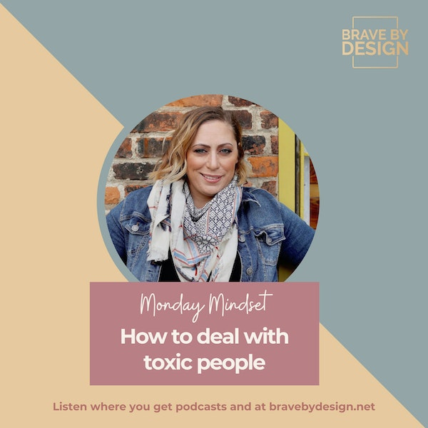 How to Deal with Toxic People [Monday Mindset] Image