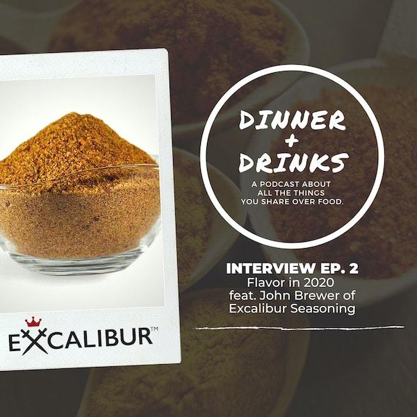 Flavor in 2020 with John Brewer of Excalibur Seasoning Image