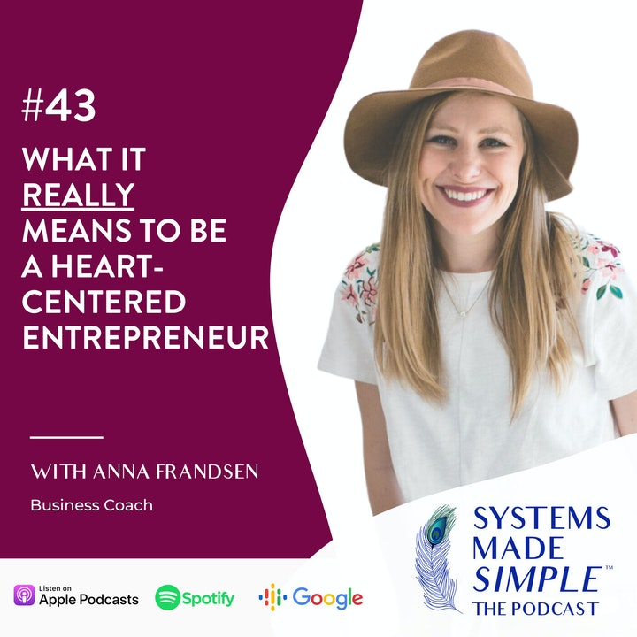 What it REALLY Means to be a Heart-Centered Entrepreneur w/ Anna Frandsen