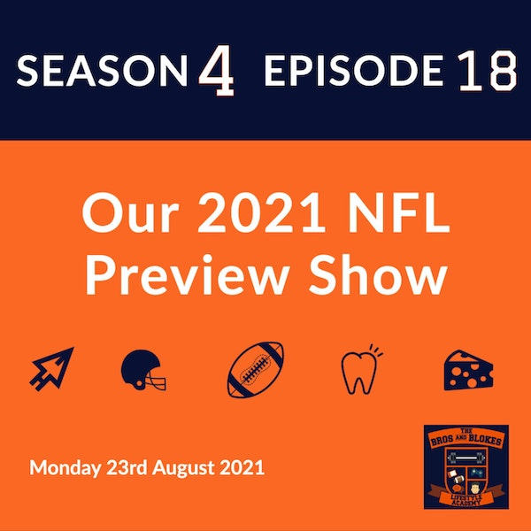 Our 2021 NFL Preview Show