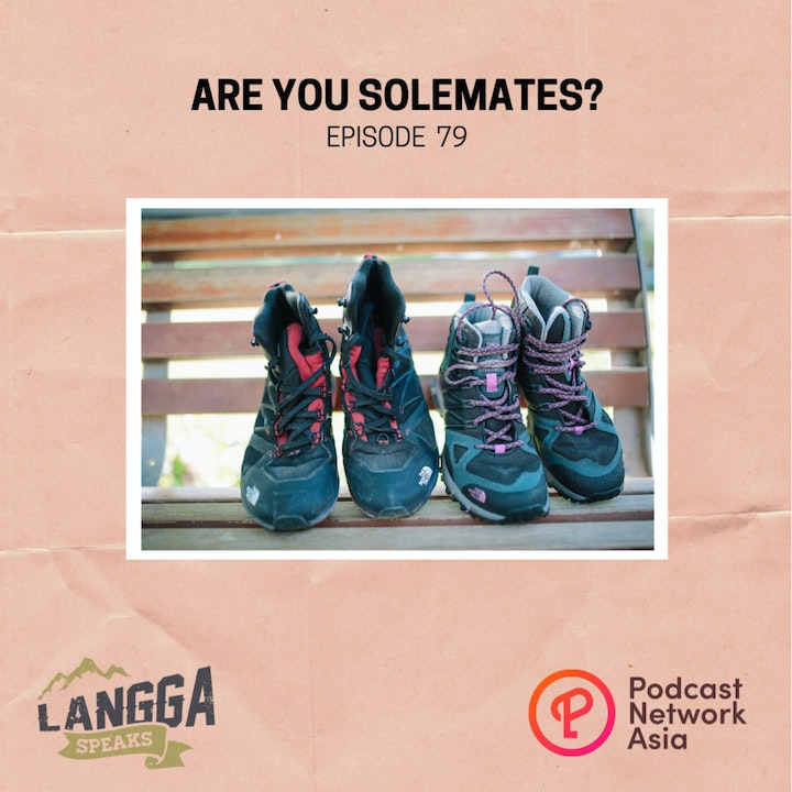 LSP 79: Are You SOLEmates?