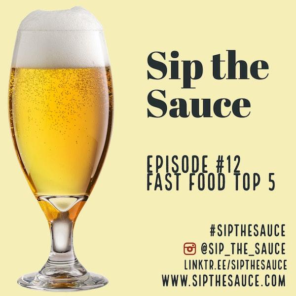 Ep.12 Fast Food Top 5 Image