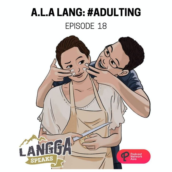 LSP 18: A.L.A. Lang: #Adulting Image