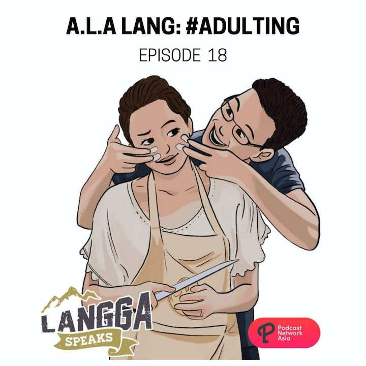LSP 18: A.L.A. Lang: #Adulting
