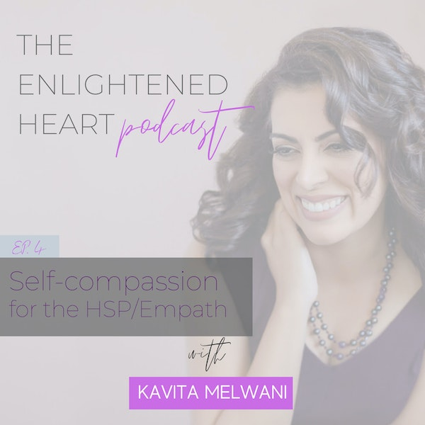 Self-compassion for the HSP/Empath Image