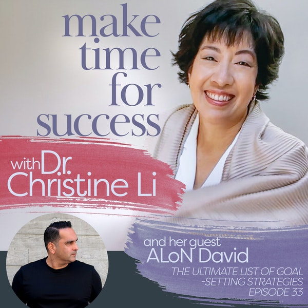 The Ultimate List of Goal-Setting Strategies with ALoN David Image