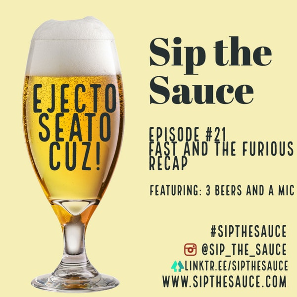 Ep.21 Fast and the Furious Recap Feat. 3 Beers and a Mic Image