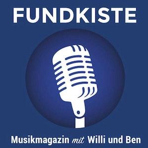 Fundkiste - Musikmagazin mit Willi & Ben