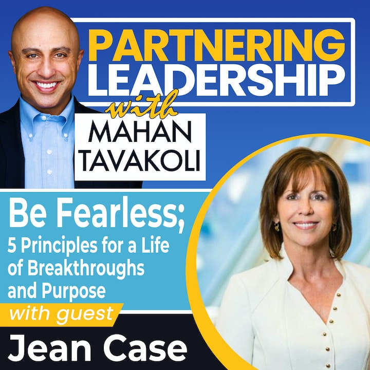 Be Fearless; 5 Principles for a Life of Breakthroughs and Purpose with Jean Case   Greater Washington DC DMV Changemaker