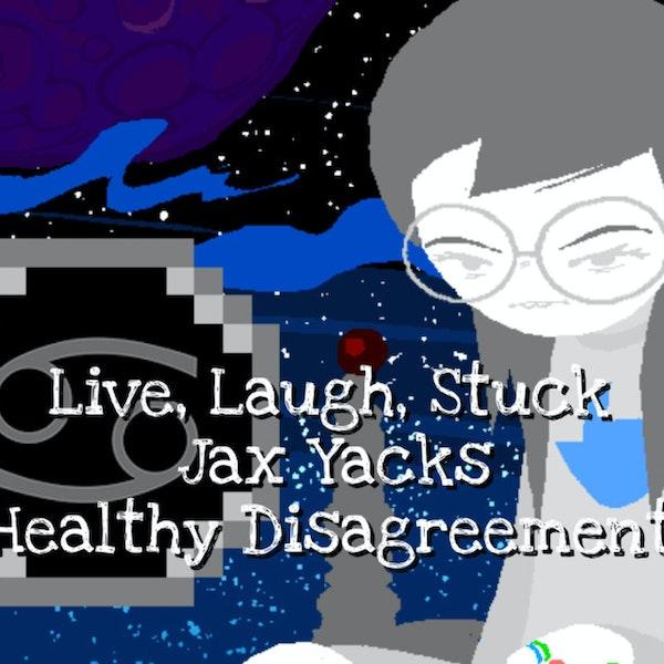 Jax Yacks: Positive Communities: Healthy Disagreements Image