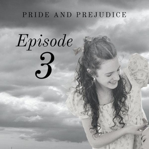 Pride and Prejudice | 3. On Horseback