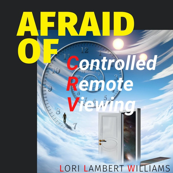 Afraid of Controlled Remote Viewing Image