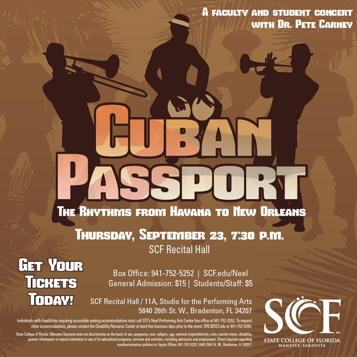 Cuban Passport: The Rhythms from Havana to New Orleans-Presented by Pete Carney and SCF Jazz. September 23, 7:30 p.m.-Recital Hall