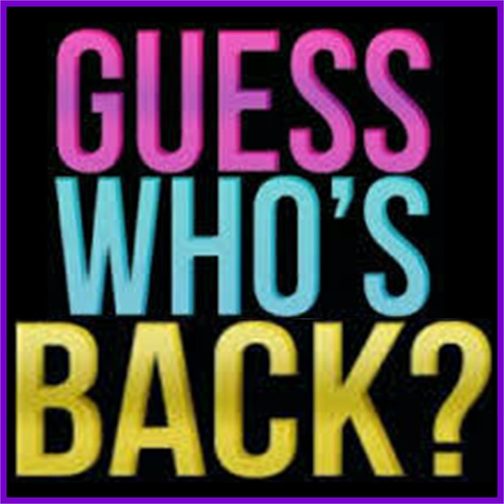 017 - Guess Who's Back?!