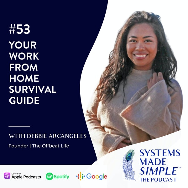 Your Ultimate Work-at-Home Survival Guide with Debbie Arcangeles Image