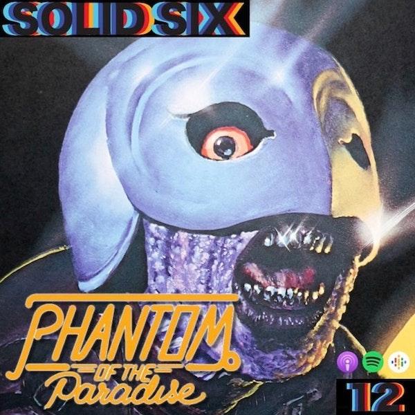 Episode 12: Musicals Pt. 2 - Phantom of the Paradise
