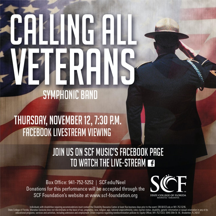 Calling All Veterans presented by the SCF Symphonic Band, Thursday, November 19, 7:30 PM-Facebook Livestream