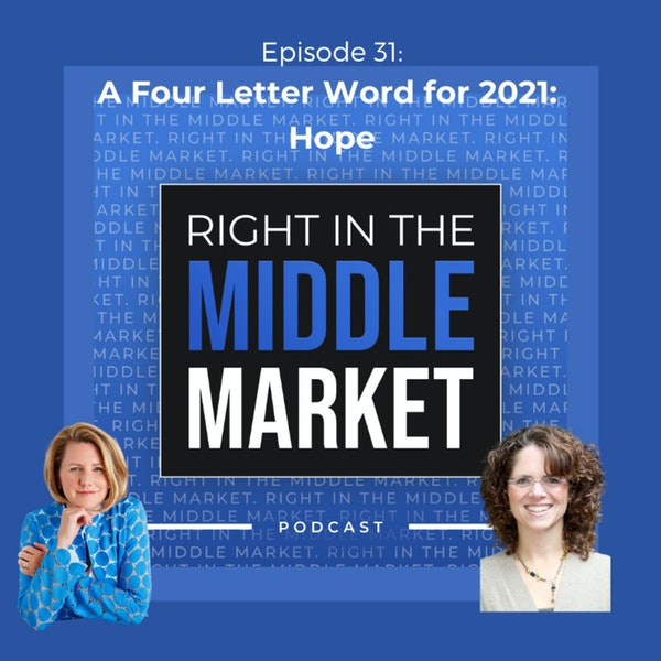 Ep31: A Four Letter Word for 2021: Hope