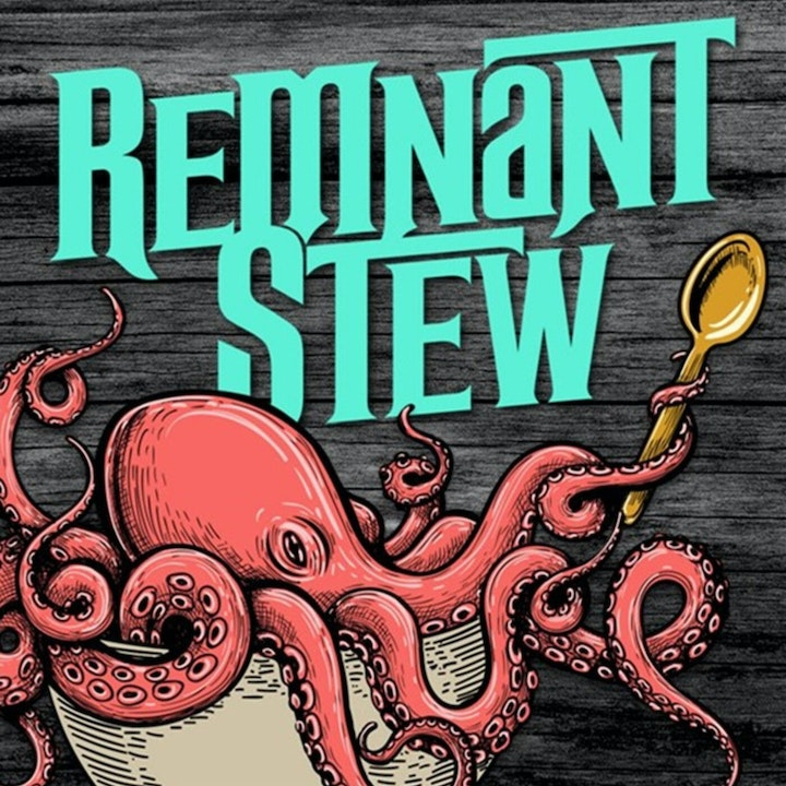 Remnant Stew