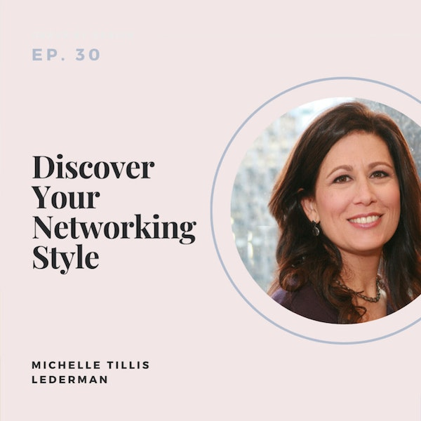 Discover Your Networking Style with Michelle Tillis Lederman Image