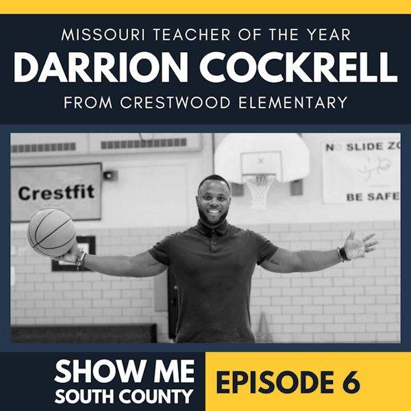 "Missouri Teacher of the Year Darrion Cockrell ""Mr. DC"""