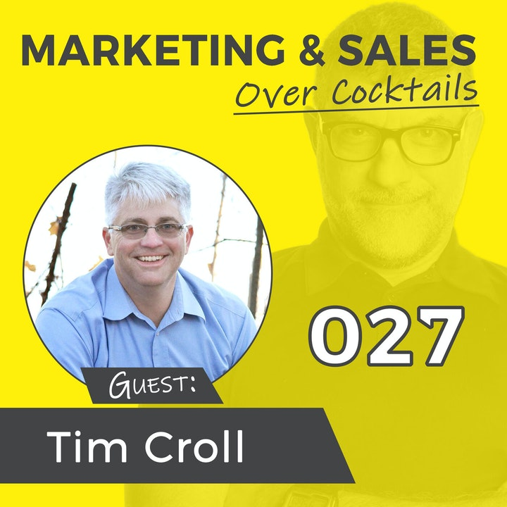 027: Asking the Right Questions and Acting With True Confidence, with Tim Croll