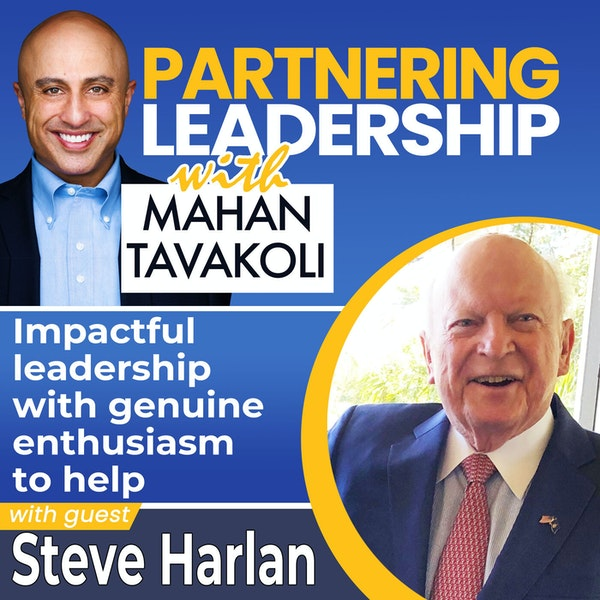 Impactful leadership with a genuine drive to help with Steve Harlan | Changemaker Image