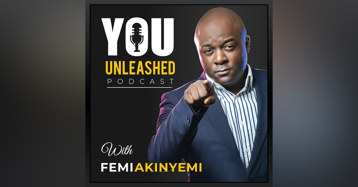 You Unleashed with Femi Akinyemi Newsletter Signup