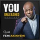 You Unleashed with Femi Akinyemi Album Art
