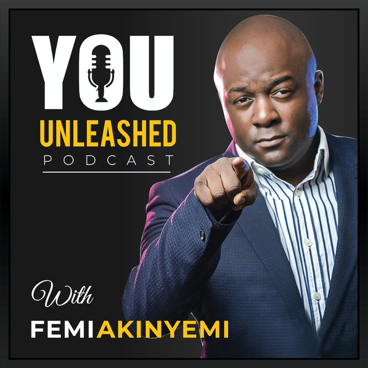 You Unleashed with Femi Akinyemi