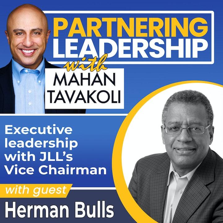 Executive leadership with JLL's Vice Chairman Herman Bulls   Greater Washington DC DMV Changemaker