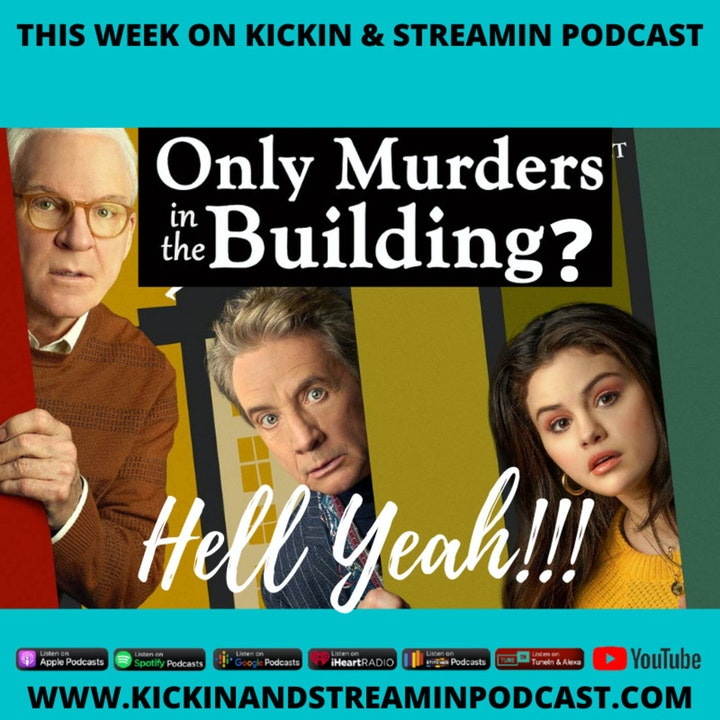 Only Murders In The Building? Hell Yeah!