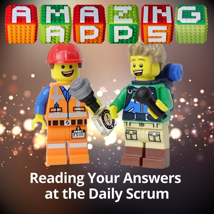 Reading Your Answers at the Daily Scrum