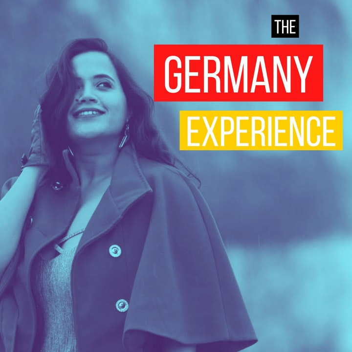 RERUN: Germany chose me (Sneha from India)