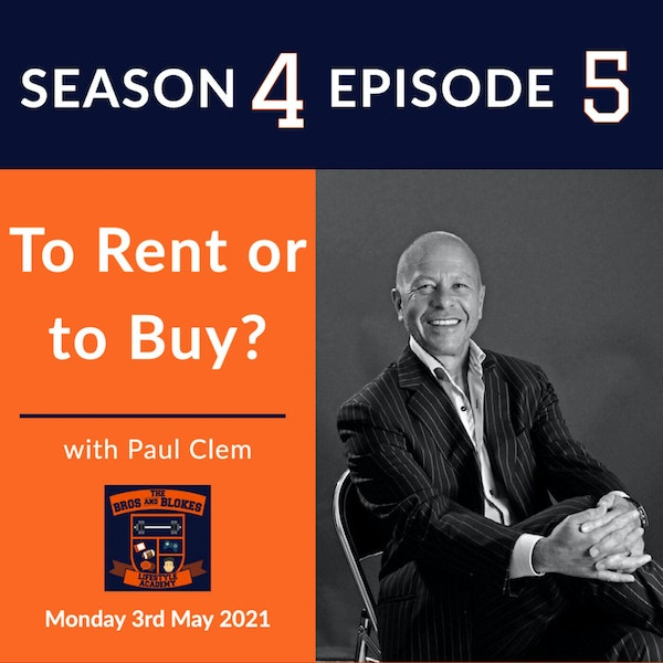To Rent or to Buy? (w/Paul Clem)
