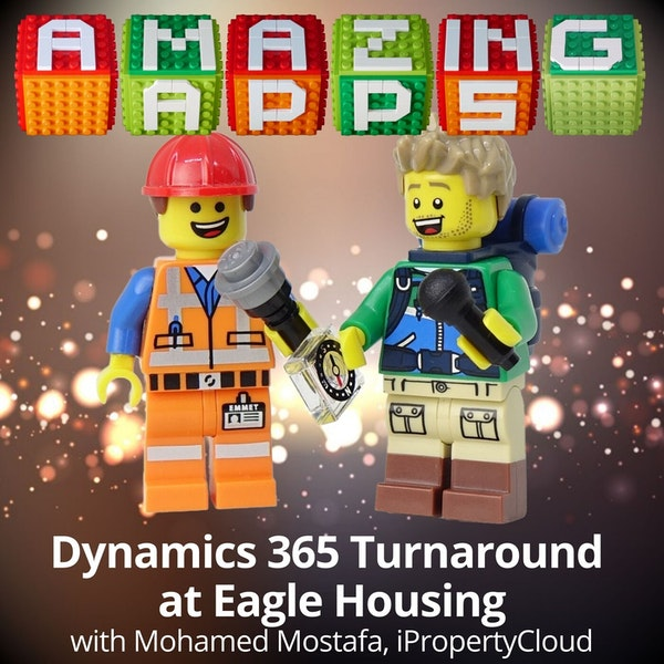 Dynamics 365 Turnaround at Eagle Housing with Mohamed Mostafa, iPropertyCloud