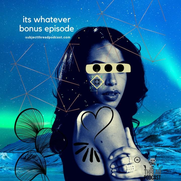 It's Whatever Prel·ude To Love *Bonus Episode*