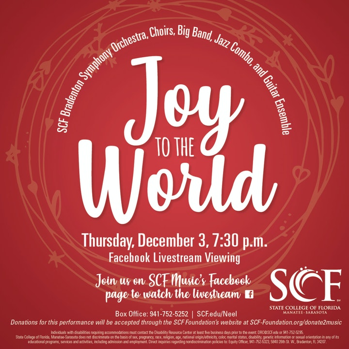 Joy to the World-Presented by the SCF Music Program, Thursday, December 3, 7:30 PM-Facebook Livestream