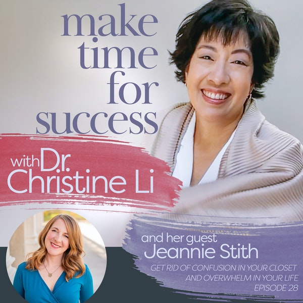 Get Rid of Confusion in Your Closet and Overwhelm in Your Life with Jeannie Stith Image