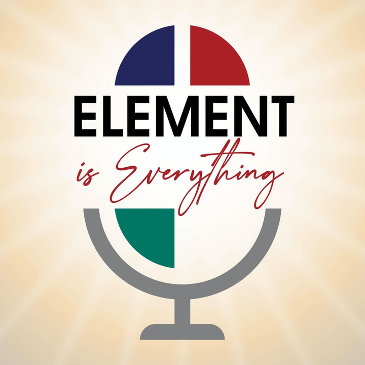 Element is Everything