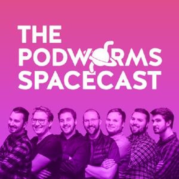 The Podworms Spacecast