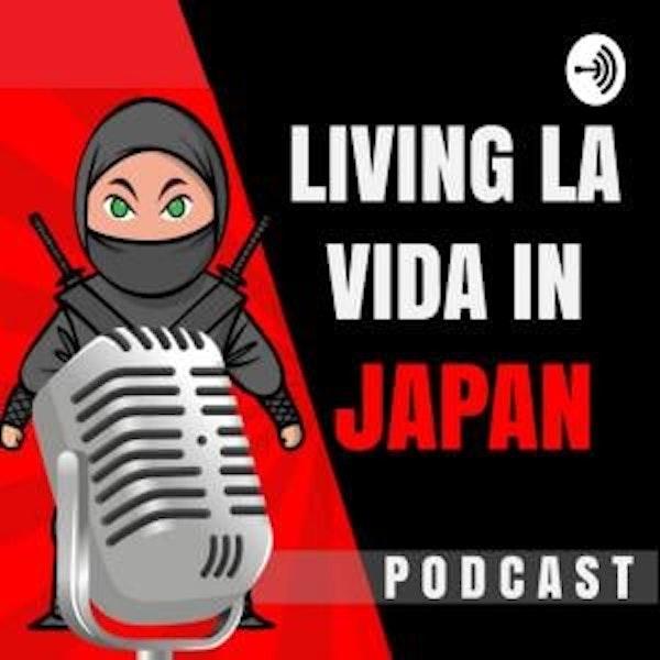 Living La Vida in Japan
