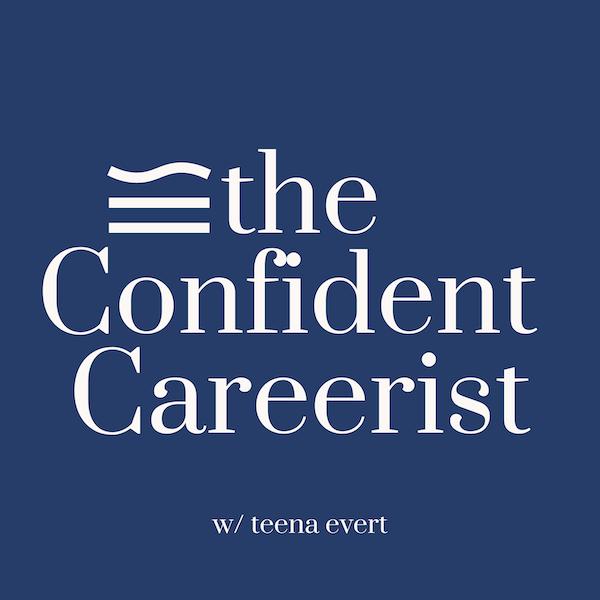 The Confident Careerist